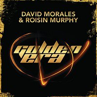 David Morales, Roisin Murphy – Golden Era