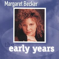 Margaret Becker – The Early Years