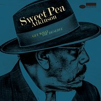Sweet Pea Atkinson – Get What You Deserve