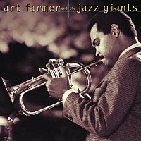 Art Farmer And The Jazz Giants – Art Farmer And The Jazz Giants