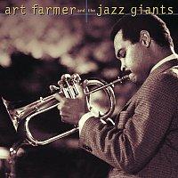 Art Farmer And The Jazz Giants – Art Farmer And The Jazz Giants
