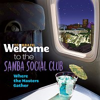 Různí interpreti – Welcome To The Samba Social Club - Where The Masters Gather