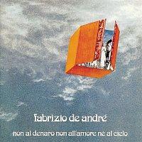 Fabrizio de André – Non Al Denaro, Non All'Amore, Ne Al Cielo
