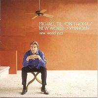 Michael Tilson Thomas, Darius Milhaud – New World Jazz