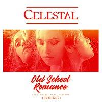 Celestal, Rachel Pearl, Grynn – Old School Romance [Remixes]