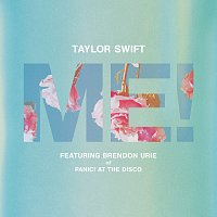 Taylor Swift, Brendon Urie – ME! (feat. Brendon Urie of Panic! At The Disco)