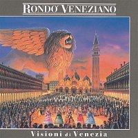 Rondo Veneziano – Visioni di Venezia