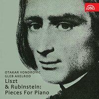 Otakar Vondrovic, Gleb Axelrod – Liszt, Rubinštejn: Skladby pro klavír