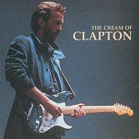 Eric Clapton, Cream, Derek & The Dominos – The Cream Of Clapton