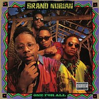 Brand Nubian – One for All 30th Anniversary (Remastered)