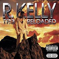 R. Kelly – Tp.3 Reloaded