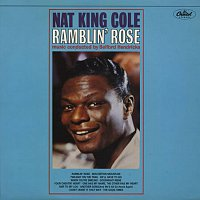 Nat King Cole – Ramblin Rose
