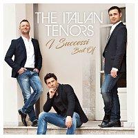 The Italian Tenors – I successi - Best Of