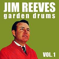 Jim Reeves – Garden Drums Vol. 1