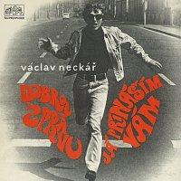 Václav Neckář – Dobrou zprávu já přináším vám
