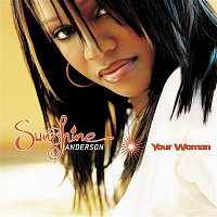 Sunshine Anderson – Your Woman