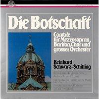 Symphonieorchester Graunke, Fritz Schieri – Schwarz-Schilling: Die Botschaft