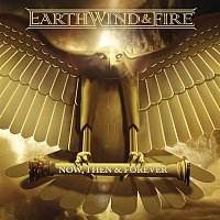 Earth, Wind, Fire – Now, Then & Forever