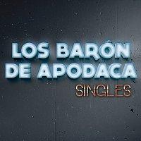 Los Barón De Apodaca – Singles