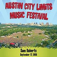 Přední strana obalu CD Live at Austin City Limits Music Festival 2006: Sam Roberts