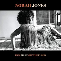Norah Jones – Pick Me Up Off the Floor (Deluxe Edition)