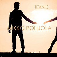 Mikko Pohjola – Titanic