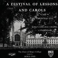 The Choir of King's College, Cambridge, Boris Ord – A Festival of Lessons and Carols
