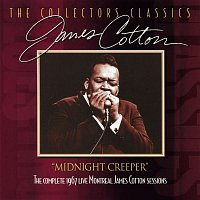 James Cotton – Midnight Creeper (The Complete 1967 Live Montreal James Cotton Sessions)