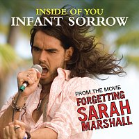 Infant Sorrow – Inside Of You