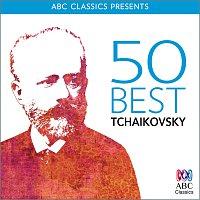 Různí interpreti – 50 Best – Tchaikovsky