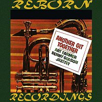 Art Farmer, Benny Golson, The Art Farmer-Benny Golson Jazztet, The Jazztet – Another Git Together (HD Remastered)