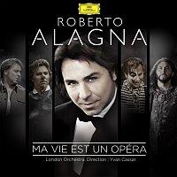Roberto Alagna, London Orchestra, Yvan Cassar – Ma vie est un opéra