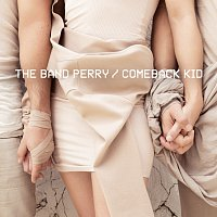 The Band Perry – Comeback Kid