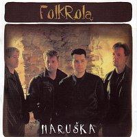 Folkrola – MARUŠKA