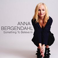 Anna Bergendahl – For You