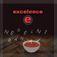 Excelence – Nedělní rána
