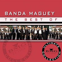 Banda Maguey – The Best Of - Ultimate Collection