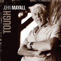 John Mayall – Tough