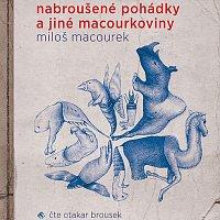 Přední strana obalu CD Macourek: Nabroušené pohádky a jiné macourkoviny