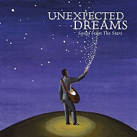 Various Artists.. – Unexpected Dreams - Songs From The Stars