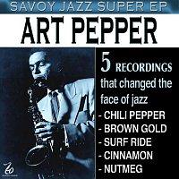 Art Pepper – Savoy Jazz Super EP: Art Pepper