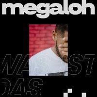 MEGALOH – Was ist das?