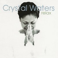 Crystal Waters – Relax