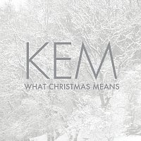 Kem – What Christmas Means