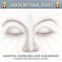Různí interpreti – Mantra: Sadhana Aur Samadhan