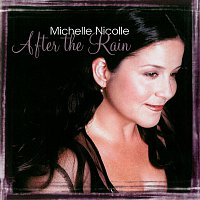 Michelle Nicolle – After The Rain