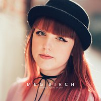 Meg Birch – Loving Can Hurt