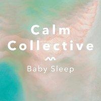 Calm Collective – Baby Sleep