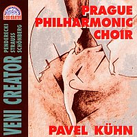 Pražský filharmonický sbor/Pavel Kühn – Veni Creator / Penderecki, Strauss, Schönberg
