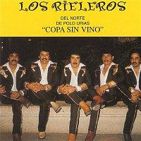 Los Rieleros Del Norte – Copa Sin Vino